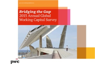 2015 Annual Global Working Capital Survey - Bridging the Gap