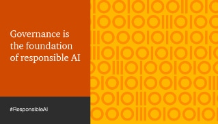 Governance is the foundation of responsible AI