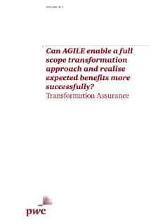 Can AGILE enable a full scope transformation approach and realise expected benefits more successfully?