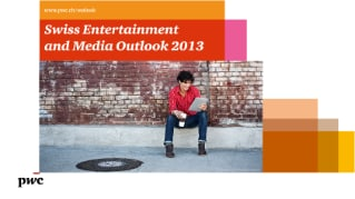 Swiss Entertainment and Media Outlook 2013