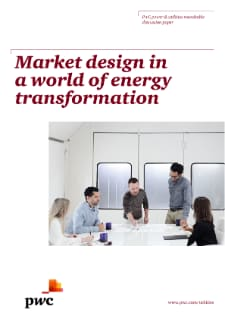 Market design in a world of energy transformation