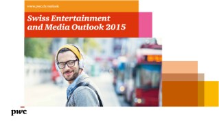 Swiss Entertainment and Media Outlook 2015
